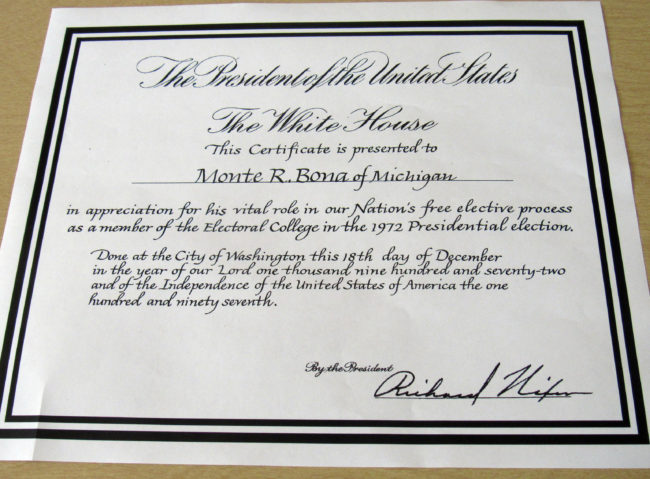 The certificate Bona received 44 years ago when he was a member of the Electoral College. Richard Nixon won in a landslide that year but less than two years later resigned in disgrace.
